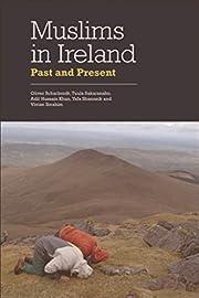 Muslims in Ireland af Oliver Scharbrodt