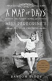 A Map of Days (Miss Peregrine's Peculiar…