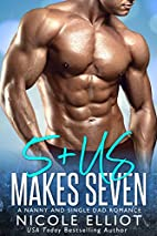 5 + Us Makes Seven by Nicole Elliot