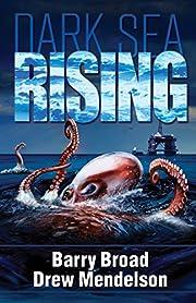 Dark Sea Rising de Barry Broad