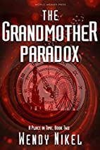 The Grandmother Paradox (Place in Time Book…