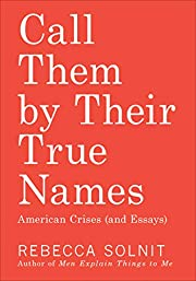 Call Them by Their True Names: American…