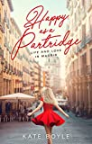 Happy as a Partridge: Life and Love in Madrid