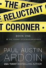 The Reluctant Coroner (Fenway Stevenson…