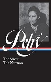 Ann Petry: The Street, The Narrows (LOA…