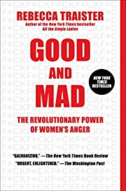 Good and Mad: The Revolutionary Power of…