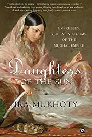 Daughters of the Sun: Empresses, Queens and…