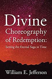 Divine Choreography of Redemption: Setting…