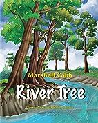 River Tree by Marshall Cobb
