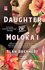 Daughter of Moloka'i: A Novel av Alan…