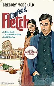 Confess, Fletch (The Fletch Mysteries Book…