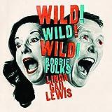 Wild! Wild! Wild! (2018)