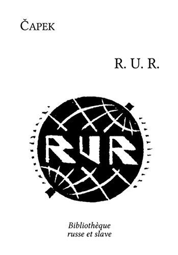 R.U.R. (Rossum's Universal Robots) by Karel Čapek