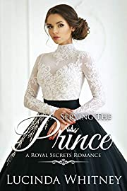 Serving The Prince by Lucinda Whitney
