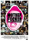 MOTHER FUCKER [DVD]