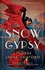 The Snow Gypsy de Lindsay Jayne Ashford