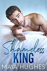 Shameless King (Kings of Rittenhouse) av…