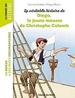 La véritable histoire de Diego, le jeune mousse de Christophe Colomb - Collectif