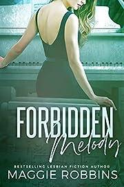 Forbidden Melody af Magnolia Robbins