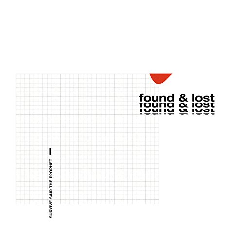 found & lost/Survive Said The Prophet