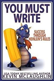 You Must Write: Success Through…