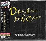 12インチ・コレクション [デラックス・エディション] / Daryl Hall & John Oates