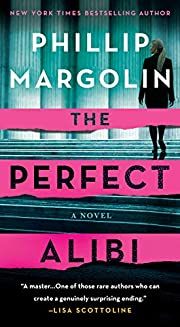 The Perfect Alibi: A Novel (Robin Lockwood…