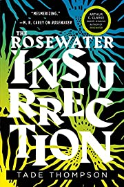 The Rosewater Insurrection (The Wormwood…