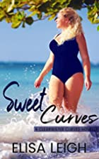 Sweet Curves (Clearwater Curves Book 1) by…