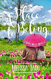 A Place to Belong: A Maple Valley Novella…