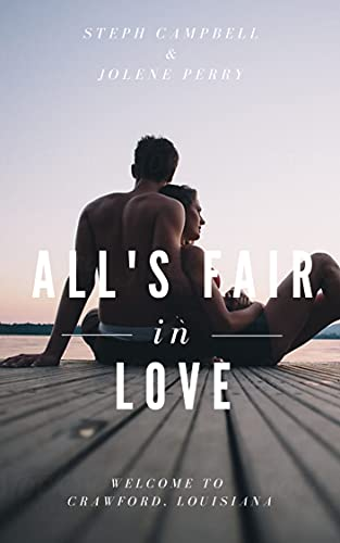 All's Fair in Love
