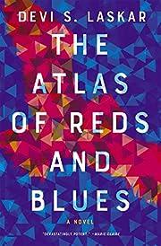 The Atlas of Reds and Blues: A Novel av Devi…
