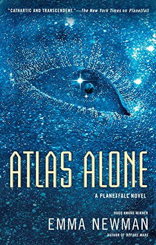 Atlas Alone (Planetfall, #4) by Emma Newman