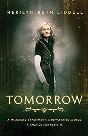 Tomorrow – tekijä: Merilyn Ruth Liddell
