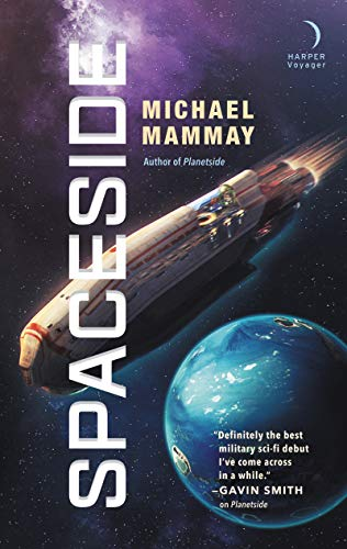 Spaceside (Planetside #2) by Michael Mammay