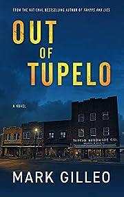 Out of Tupelo de Mark Gilleo