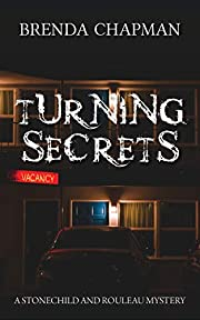 Turning Secrets: A Stonechild and Rouleau…