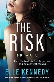 The Risk (Briar U Book 2) de Elle Kennedy