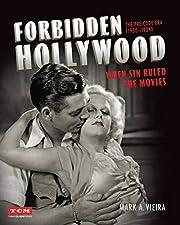 Forbidden Hollywood: The Pre-Code Era…