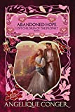 Abandoned Hope (Lost Children of the Prophet Book 3)