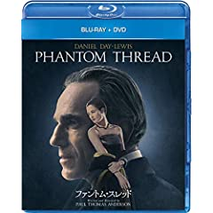ファントム・スレッド ブルーレイ+DVDセット [Blu-ray]