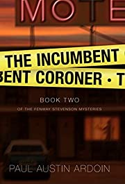 The Incumbent Coroner (Fenway Stevenson…