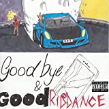 Goodbye & Good Riddance (2018)