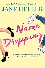 Name Dropping de Jane Heller