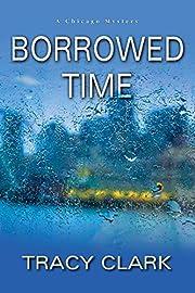 Borrowed Time (A Chicago Mystery Book 2) de…