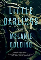 Little Darlings: A Novel by Melanie Golding