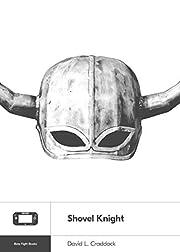 Shovel Knight (Boss Fight Books Book 19) de…