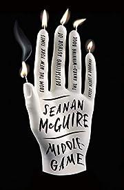 Middlegame de Seanan McGuire