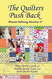 The Quilters Push Back: Miranda Hathaway…