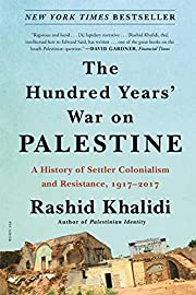 The Hundred Years' War on Palestine: A…